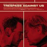 Trespass Against Us 2016 720p WEB-DL x264-TFPDL